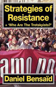"Strategies of~resistance +~""Who~are~the~Trotskyists ?"""
